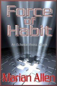 Force of Habit by Marian Allen