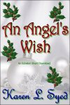 An Angel's Wish by Karen L. Syed