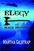 Elegy: The Black Diamond by Martha Gilstrap