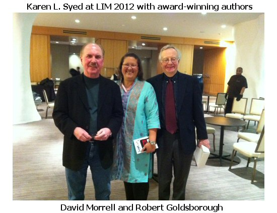 Karen L. Syed with award-winning authors David Morrell and Robert Goldsborough at LIM 2012