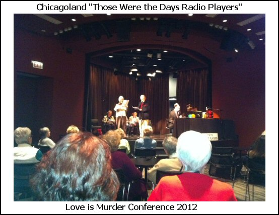 "Chicagoland ""Those Were the Days Radio Players"""