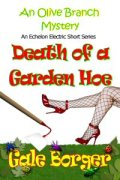 Death of a Garden Hoe